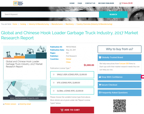 Global and Chinese Hook Loader Garbage Truck Industry, 2017'
