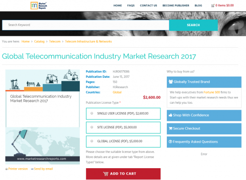 Global Telecommunication Industry Market Research 2017'