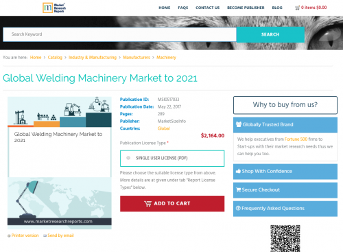 Global Welding Machinery Market to 2021'