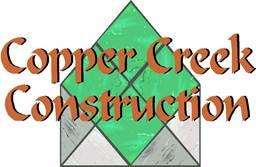 Copper Creek Construction'