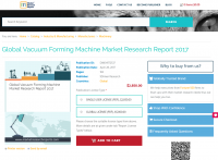 Global Vacuum Forming Machine Market Research Report 2017
