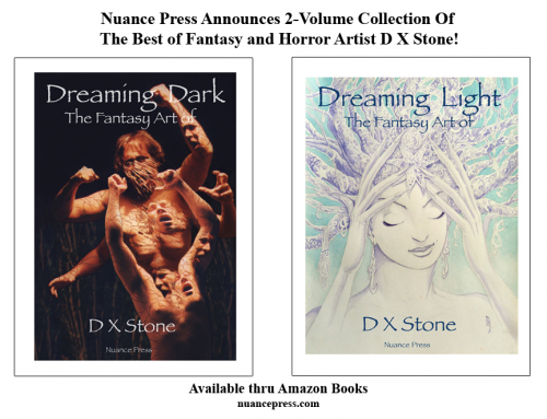 Dreaming Dark: The Fantasy Art of D X Stone'