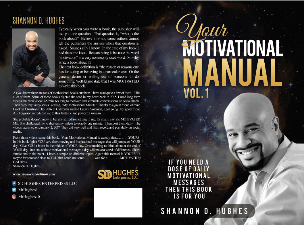 Your Motivational Manual Volume #1 by Shannon D. Hughes