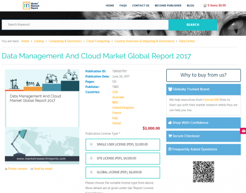 Data Management And Cloud Market Global Report 2017'