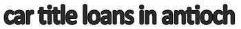 Company Logo For Car Title Loans in Antioch'