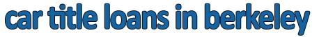 Company Logo For Car Title Loans in Berkeley'