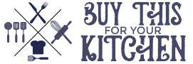 Company Logo For BuyThisForYourKitchen.com'