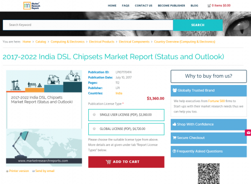 2017-2022 India DSL Chipsets Market Report'