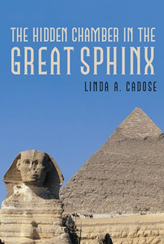 The Hidden Chamber in the Great Sphinx Cover'