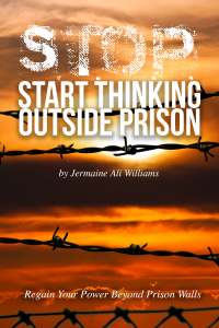 S.T.O.P. Start Thinking Outside Prison