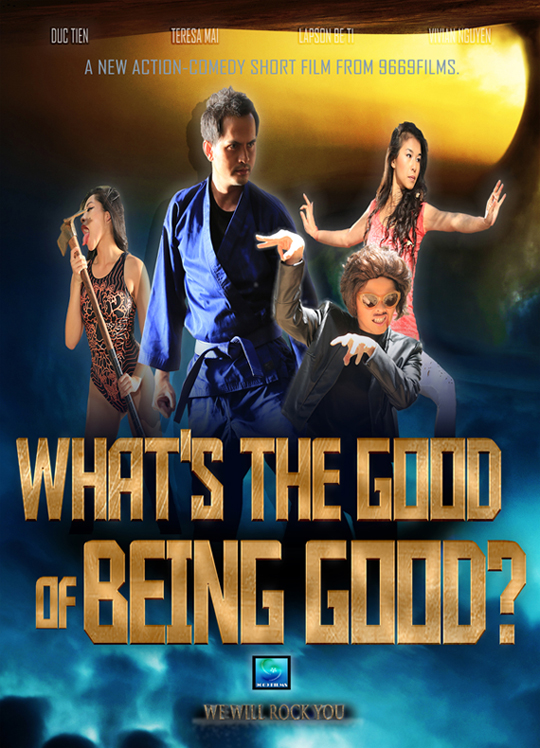What's the Good of Being Good? Poster