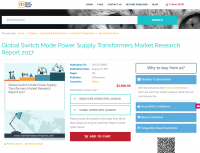 Global Switch Mode Power Supply Transformers Market Research