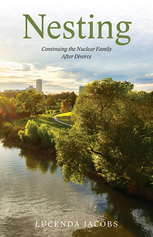 Nesting: Continuing the Nuclear Family After Divorce'