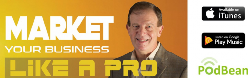 Market Your Business Like A Pro Podcast'