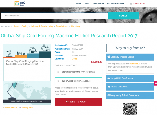 Global Ship Cold Forging Machine Market Research Report 2017'