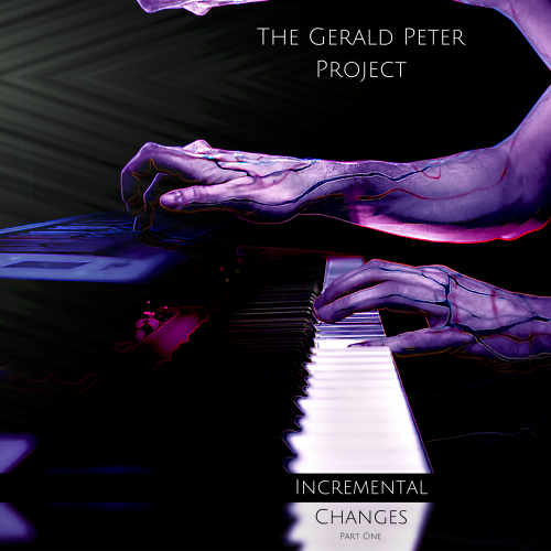 The Gerald Peter Project - Incremental Changes - Pt. 1'