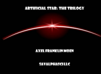 Artificial Star The Trilogy Cover