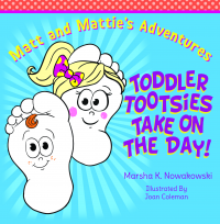 Toddler Tootsies Take on the Day