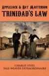 Applejack & Bat Masterson: Trinidad's Law by Ch'