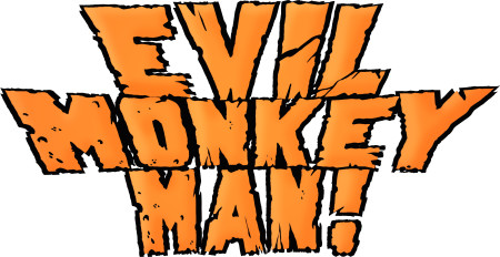 Evil Monkey Man'