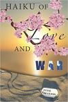 Haiku of Love and War'