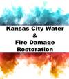 Kansas City Water & Fire Damage Restoration