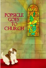 Popsicle Goes to Church Cover