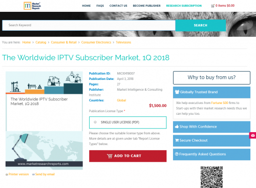 The Worldwide IPTV Subscriber Market, 1Q 2018'