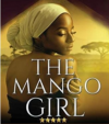 The Mango Girl – Perseverance & Empowerment Global Book Tour'