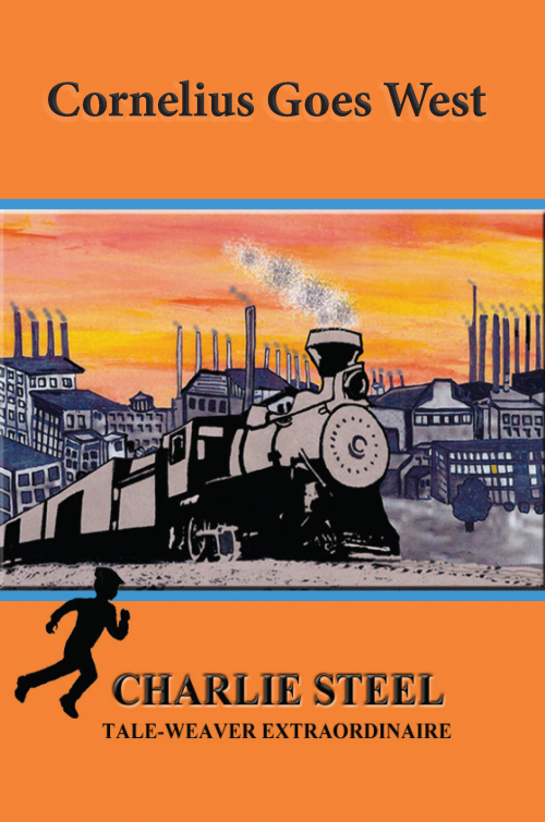 Young adult novelette by western author Charlie Steel'