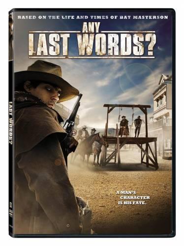 Any Last Words'