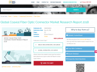 Global Coaxial Fiber Optic Connector Market Research Report