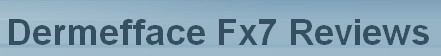 Dermefface Fx7'