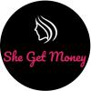 She Get Money