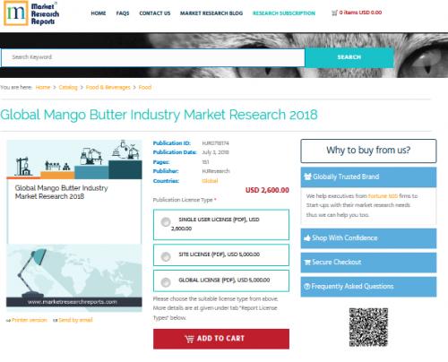Global Mango Butter Industry Market Research 2018'