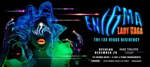 Lady Gaga Enigma Las Vegas Residency Tickets'