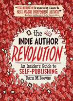 The Indie Author Revolution'