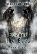 Beyond the Eyes'