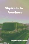 skytraintonowhere_vibrant300_largerforweb'