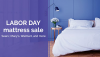In-Depth Guide to 2018 Labor Day Mattress Sales Published'