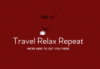 TravelRelaxRepeat.com