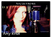 "Amy Rose ""Redneck Reunion (Party Like A Redneck)"""