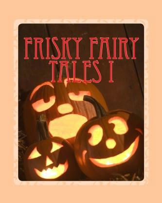 Frisky Fairy Tales I'