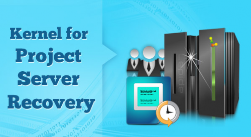 Kernel for Project Server Recovery'