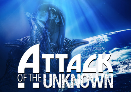 Attack Of The Unknown'