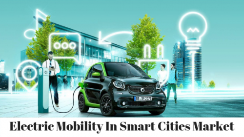 Electric Mobility In Smart Cities'