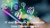 IT And Telecom Micro-Mobile Data Centers Market