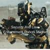Security And Law Enforcement Robots Market'
