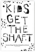 Kids Get the Shaft'