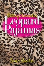 Getting Divorced in Leopard Pajamas